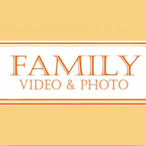 "Video & Photo ""Family"""