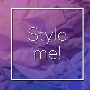 Style me!